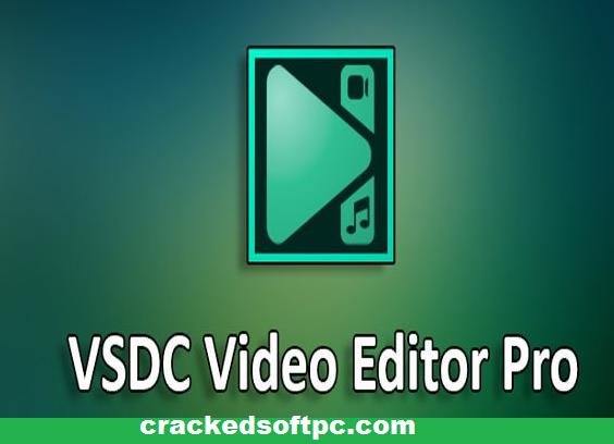 VSDC Video-Editor Pro Crack