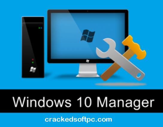 Window 10 Manager Crack
